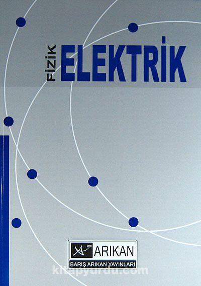 Fizik - Elektrik