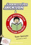 Charlie Joe Jackson / Kitap Okumaktan Kurtulma Rehberi