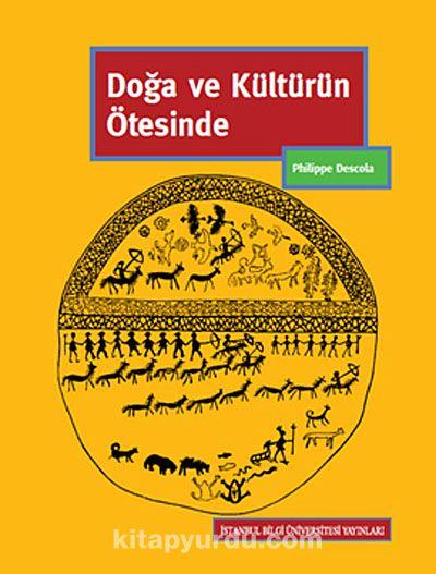 Doğa ve Kültürün Ötesinde - Philippe Descola pdf epub