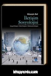 İletişim Sosyolojisi & Sosyal İletişim-Kitle İletişimi-Elektronik İletişim