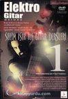 Elektro Gitar Metodu -1 & Selim Işık ile Gitar Dersleri