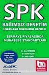 Sermaye Piyasasında Muhasebe Standartları & SPK Bağımsız Denetim Lisanslama Sınavlarına Hazırlık