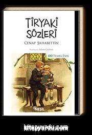 Tiryaki Sözleri (Kenar Boyalı) / 100 Temel Eser