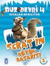 Scrat'in Büyük Başarısı / Buz Devri 4-Kıtalar Ayrılıyor & 2 Etkinlikli Hikaye Kitabı