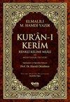 Kur'an-ı Kerim Renkli Kelime Meali ve Muhtasar Tefsiri (Orta boy)