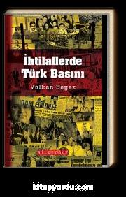 İhtilallerde Türk Basını