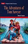 The Adventures of Tom Sawyer (Original Gold Classics)