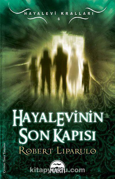 Hayalevinin Son Kapısı / Hayalevi Kralları -6