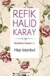 Hep İstanbul /  Memleket Yazıları -1