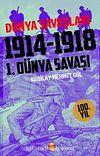 1.Dünya Savaşı 1914-1918