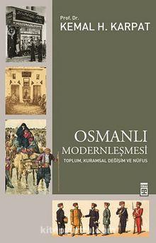 Osmanlı Modernleşmesi & Toplum, Kuramsal Değişim ve Nüfus
