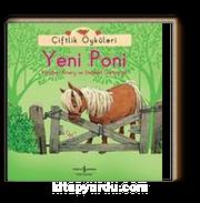 Yeni Poni / Çiftlik Öyküleri