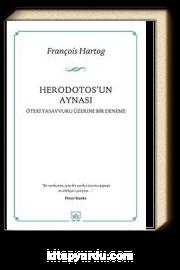 Herodotos'un Aynası & Öteki Tasavvuru Üzerine Bir Deneme