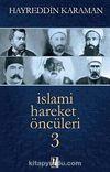 İslami Hareket Öncüleri -3
