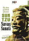 Üç Bin Yıllık Efsane Sun Tzu Savaş Sanatı