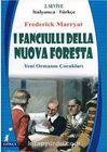 I Fanciulli Della Nuova Foresta (Yeni Ormanın Çocukları) (İtalyanca-Türkçe) 2.Seviye