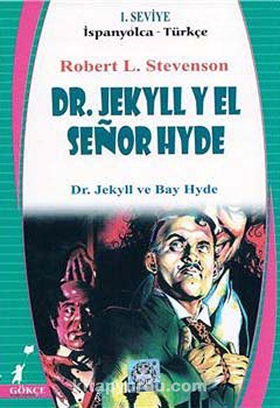 Dr. Jekyll Yel Senor Hyde (İspanyolca-Türkçe) 1. Seviye