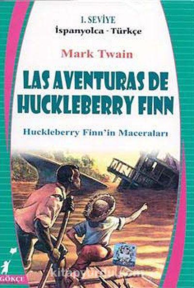 Las Aventruras De Huckleberry Finn (Huckleberry Finn'in Maceraları) İspanyolca-Türkçe) 1. Seviye