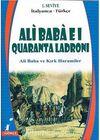 Ali Baba El Quaranta Ladroni (Ali Baba ve Kırk Haramiler) (İtalyanca-Türkçe) 1.Seviye