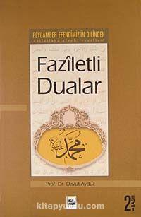 Peygamber Efendimizin Dilinden Faziletli Dualar - Prof. Dr. Davut Aydüz pdf epub