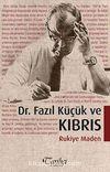 Dr. Fazıl Küçük ve Kıbrıs
