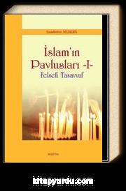 İslam'ın Pavlusları -1 & Felsefi Tasavvuf