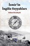 İzmir'in İngiliz Seyyahları