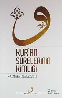 Kur'an Surelerinin Kimliği (Ciltsiz)
