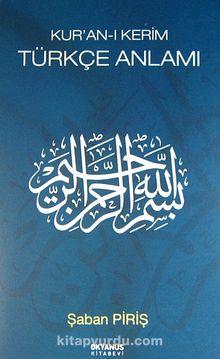 Kur'an-ı Kerim Türkçe Anlamı