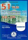 YGS - LYS Geometri 51 Yılın Çıkmış Soruları