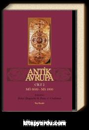 Antik Avrupa (M.Ö. 8000 - M.S. 1000) Cilt 2
