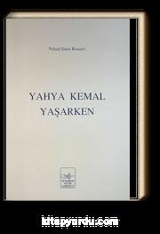 Yahya Kemal Yaşarken