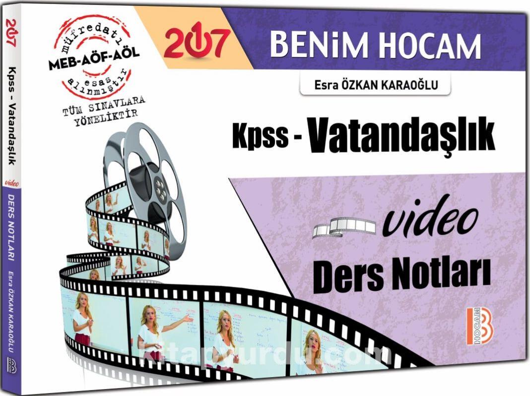 2017 KPSS Vatandaşlık Video Ders Notları - Esra Özkan Karaoğlu pdf epub