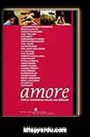 Amore / Dünya Yazınından Seçme Aşk Şiirleri