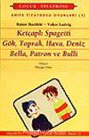 Grips Oyunları 1 /Ketçaplı Spagetti /Gök, Toprak, Hava, Deniz/ Bella, Patron ve Bulli