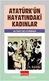 Atatürk'ün Hayatındaki Kadınlar