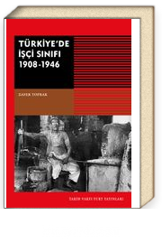 Türkiye'de İşçi Sınıfı 1908-1946