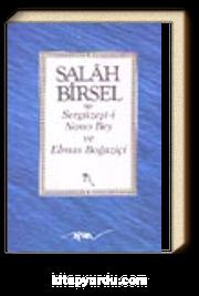 Sergüzeşti Nono Bey ve Elmas Boğaziçi/ Salah Bey Tarihi