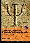 Türkiye'de Kullanılan Psikolojik Testlerden Örnekler