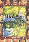 İslam ve Irkçılık Meselesi / Yakın Tarihimizde
