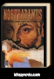 Nostradamus (Gerçekleşen ve Gerçekleşmesi Beklenen Kehanetleri)
