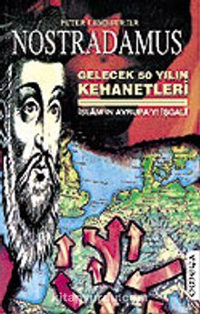 Nostradamus/Gelecek 50 Yılın Kehanetleri