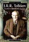 J.R.R. Tolkien / Yüzüklerin Efendisinin Yaratıcısı