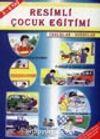 Resimli Çocuk Eğitimi (5-6 Yaş)