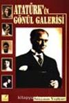 Atatürk'ün Gönül Galerisi