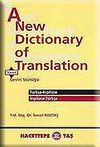 A New Dictionary of Translation Çeviri Sözlüğü