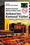 Ankara'nın Kamusal Yüzleri Başkent Üzerine Mekan-Politik Tezler