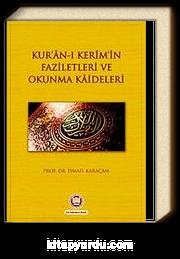 Kur'an-ı Kerim'in Faziletleri ve Okunma Kaideleri