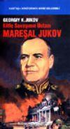 Kitle Savaşının Ustası Mareşal Jukov