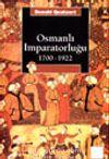 Osmanlı İmparatorluğu 1700-1922